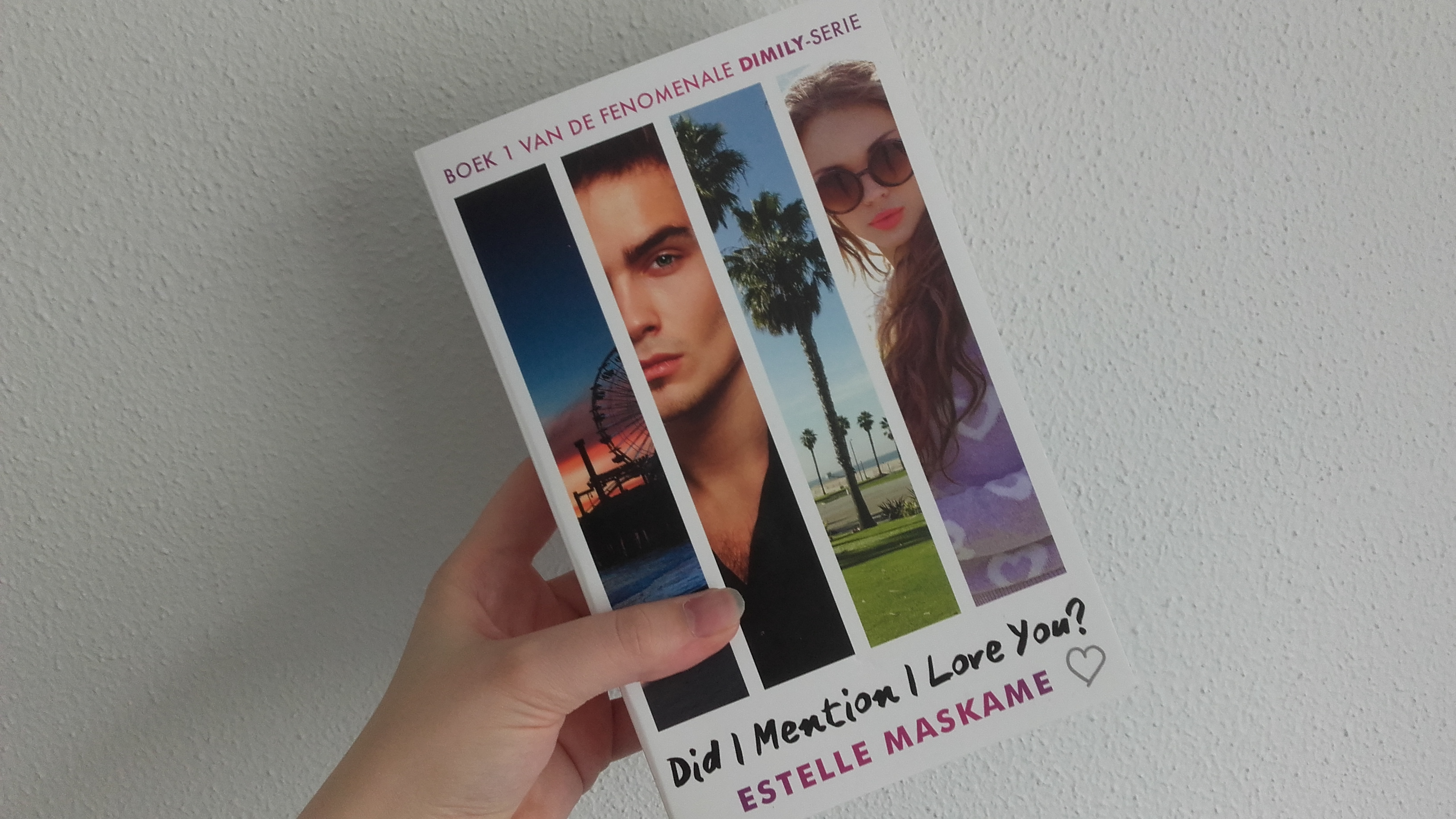 Did I mention I love you? – Estelle Maskame
