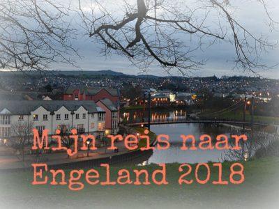 Mijn reis naar Engeland 2018