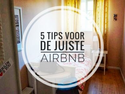 5 tips voor de juiste Airbnb