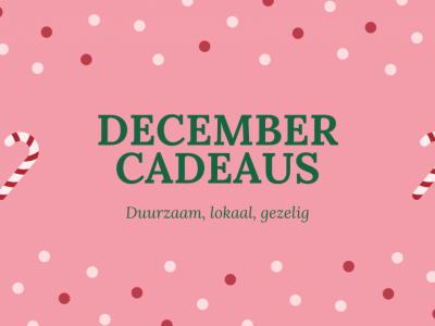 December cadeaus 2020   duurzaam, lokaal, gezellig