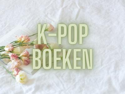 Top 5 K-pop boeken op mijn TBR
