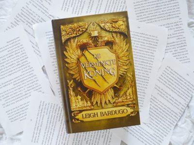 De Verminkte Koning – Leigh Bardugo